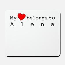 My Heart Belongs To Alena Mousepad