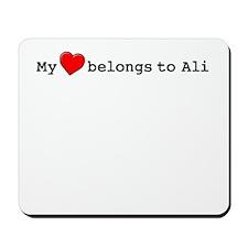 My Heart Belongs To Ali Mousepad