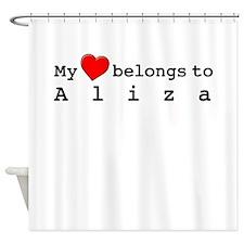 My Heart Belongs To Aliza Shower Curtain