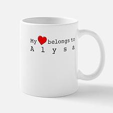 My Heart Belongs To Alysa Small Small Mug