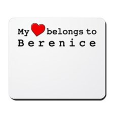 My Heart Belongs To Berenice Mousepad