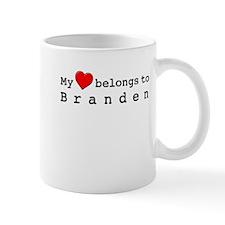 My Heart Belongs To Branden Mug