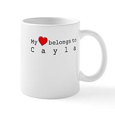 My Heart Belongs To Cayla Mug