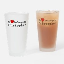 My Heart Belongs To Cristopher Drinking Glass