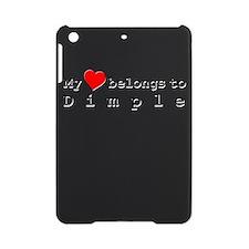My Heart Belongs To Dimple iPad Mini Case
