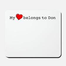 My Heart Belongs To Don Mousepad