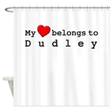 My Heart Belongs To Dudley Shower Curtain