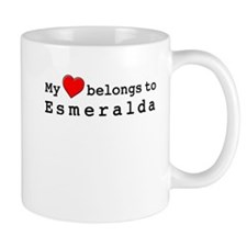 My Heart Belongs To Esmeralda Small Mug