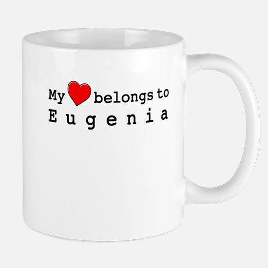 My Heart Belongs To Eugenia Mug