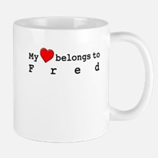 My Heart Belongs To Fred Mug