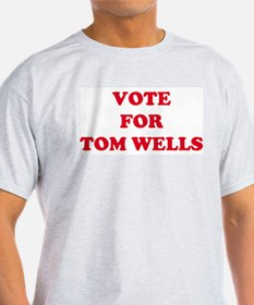 VOTE FOR TOM WELLS  Ash Grey T-Shirt