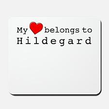 My Heart Belongs To Hildegard Mousepad