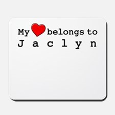 My Heart Belongs To Jaclyn Mousepad