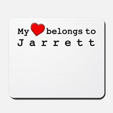 My Heart Belongs To Jarrett Mousepad