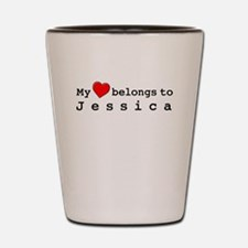 My Heart Belongs To Jessica Shot Glass