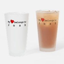 My Heart Belongs To Josh Drinking Glass
