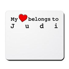 My Heart Belongs To Judi Mousepad