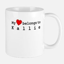 My Heart Belongs To Kallie Mug