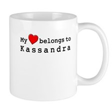 My Heart Belongs To Kassandra Small Mug