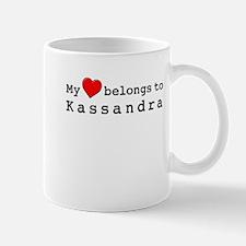 My Heart Belongs To Kassandra Small Small Mug
