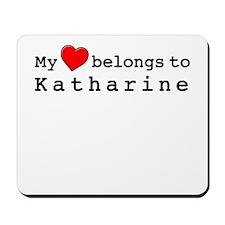 My Heart Belongs To Katharine Mousepad