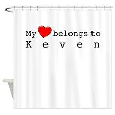 My Heart Belongs To Keven Shower Curtain