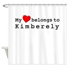My Heart Belongs To Kimberely Shower Curtain