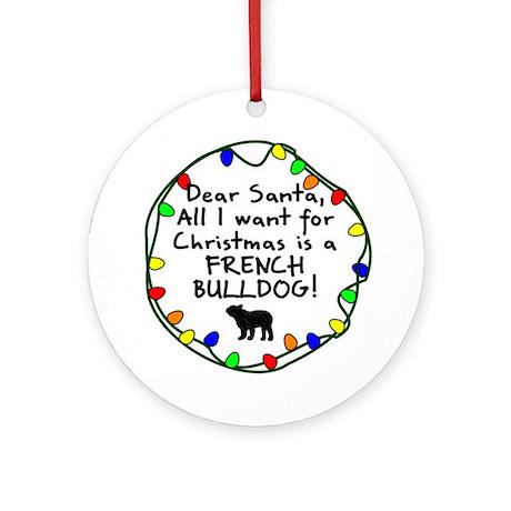 Dear Santa French Bulldog Christmas Ornament