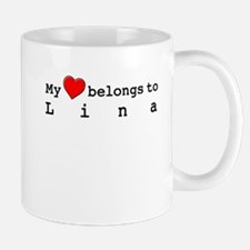 My Heart Belongs To Lina Mug