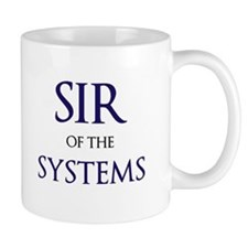 Sir of Systems Man IT Manager Small Mug