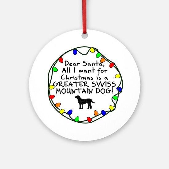 Dear Santa Greater Swiss Mountain Dog Ornament