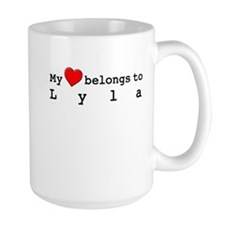 My Heart Belongs To Lyla Mug