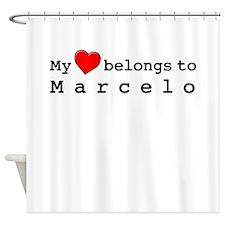 My Heart Belongs To Marcelo Shower Curtain