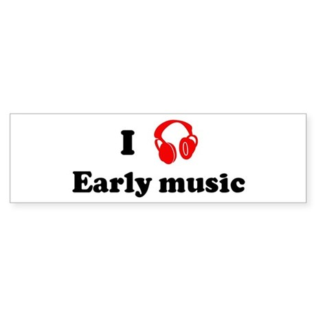 Early music music Bumper Sticker