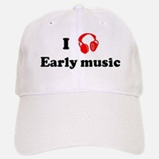 Early music music Baseball Baseball Cap