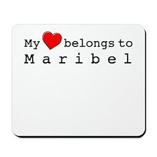 My Heart Belongs To Maribel Mousepad