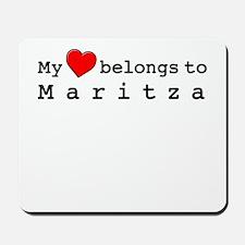 My Heart Belongs To Maritza Mousepad