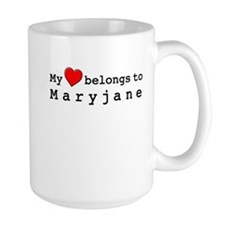 My Heart Belongs To Maryjane Mug