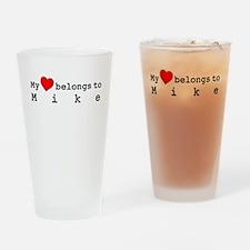 My Heart Belongs To Mike Drinking Glass