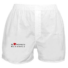 My Heart Belongs To Mitchell Boxer Shorts