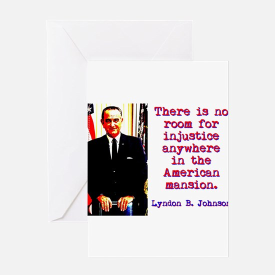 There Is No Room - Lyndon Johnson Greeting Card