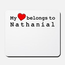 My Heart Belongs To Nathanial Mousepad
