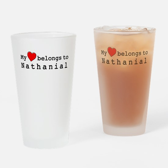 My Heart Belongs To Nathanial Drinking Glass