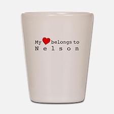 My Heart Belongs To Nelson Shot Glass