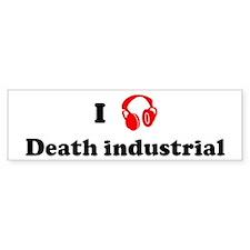 Death industrial music Bumper Bumper Sticker