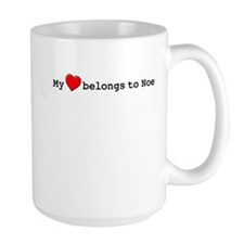 My Heart Belongs To Noe Mug
