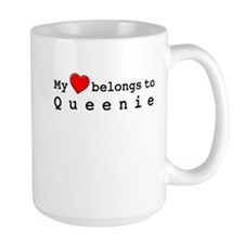 My Heart Belongs To Queenie Mug