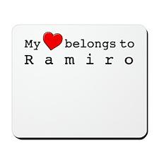 My Heart Belongs To Ramiro Mousepad