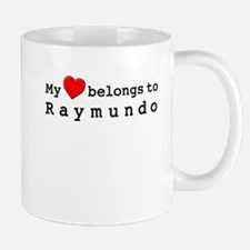 My Heart Belongs To Raymundo Mug
