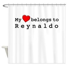 My Heart Belongs To Reynaldo Shower Curtain